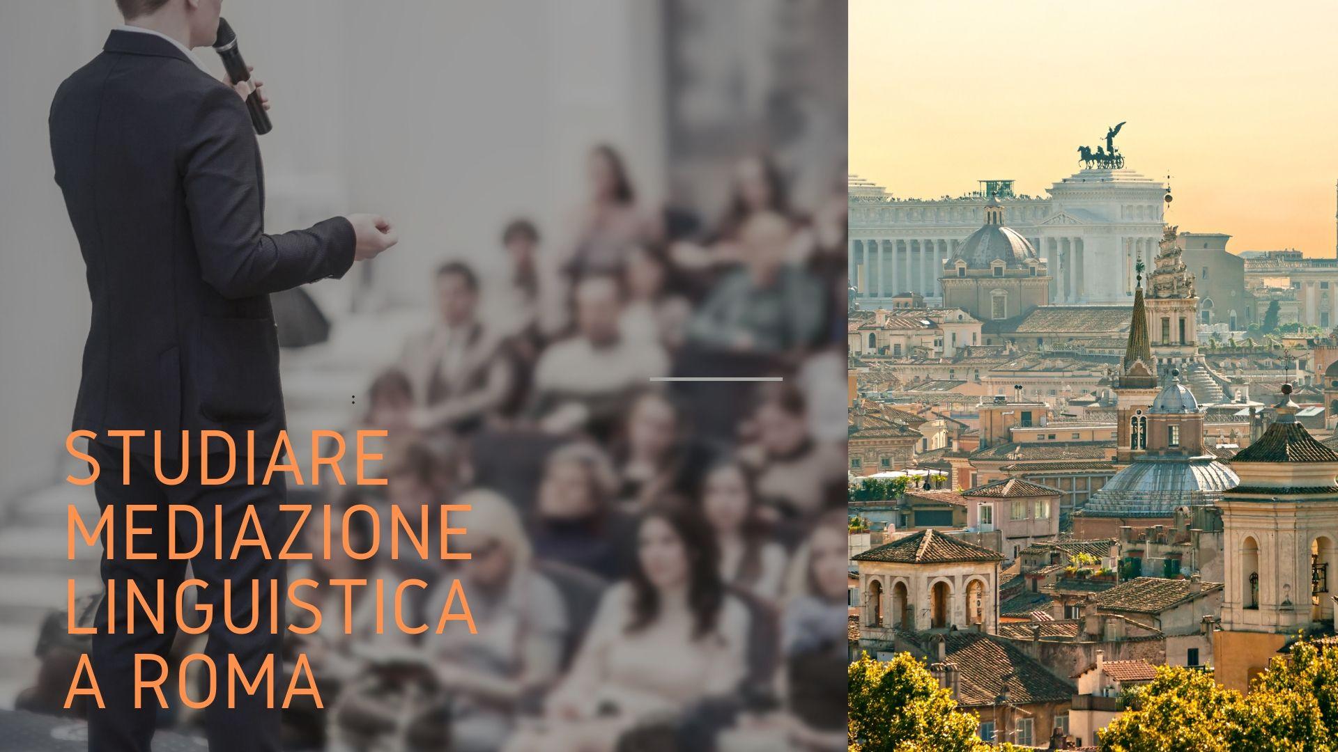 studiare mediazione linguistica a roma